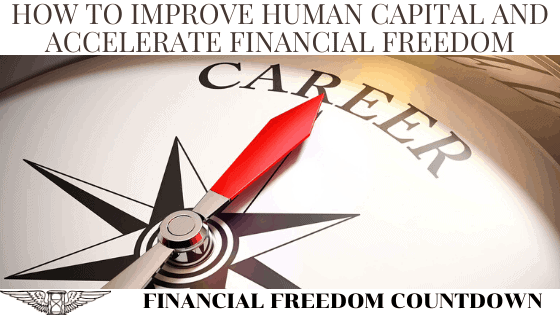 How To Improve Human Capital And Accelerate Financial Freedom