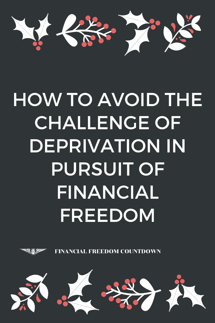 How to Avoid the Challenge of Deprivation in Pursuit of Financial Freedom PN