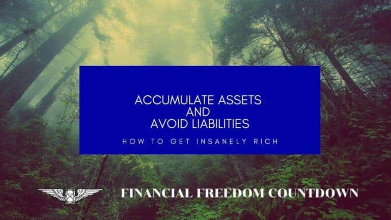 Accumulate Assets And Avoid Liabilities: Best Assets To Buy