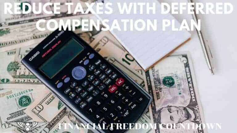Deferred Compensation Plan: Best Way To Reduce Taxes