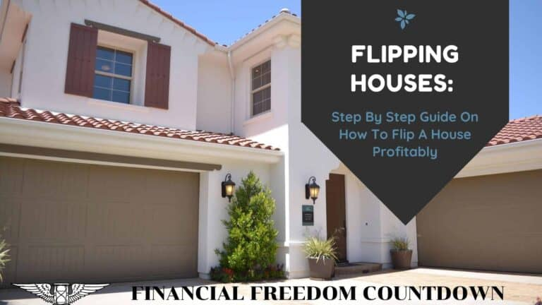 Flipping Houses: How To Flip A House Profitably