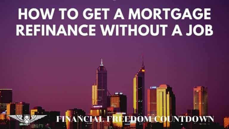 How To Get A Mortgage Refinance Without A Job