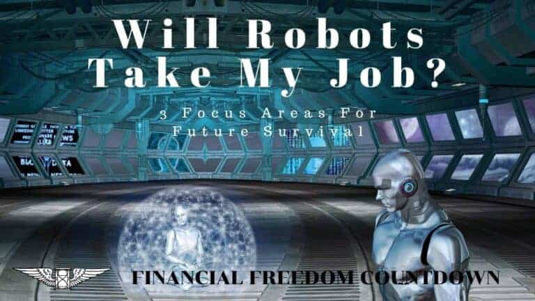 Will Robots Take My Job? 3 Focus Areas For Future Survival