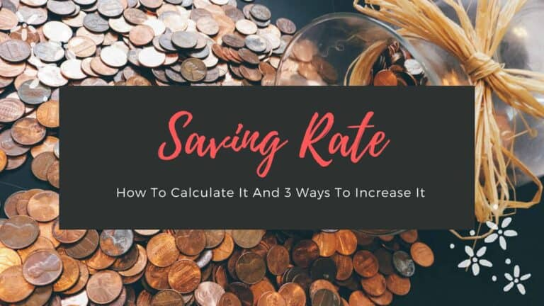 Saving Rate: How To Calculate It And 3 Ways To Increase It