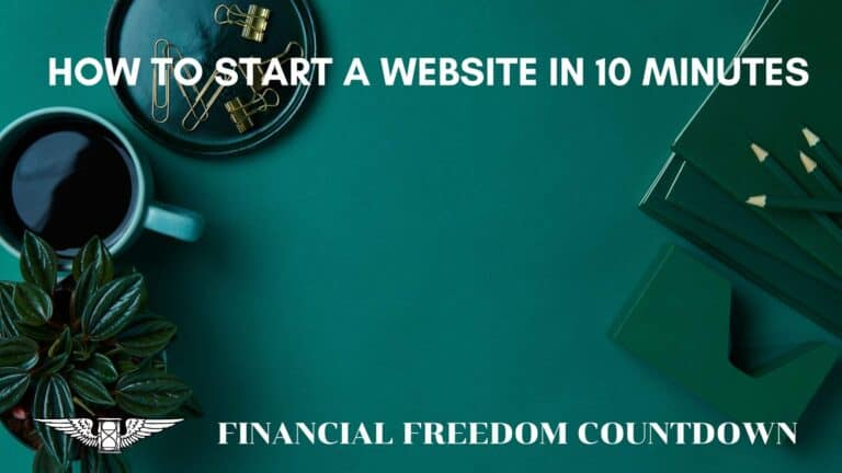 How To Start A Website In 10 Minutes: Best Passive Income Generator