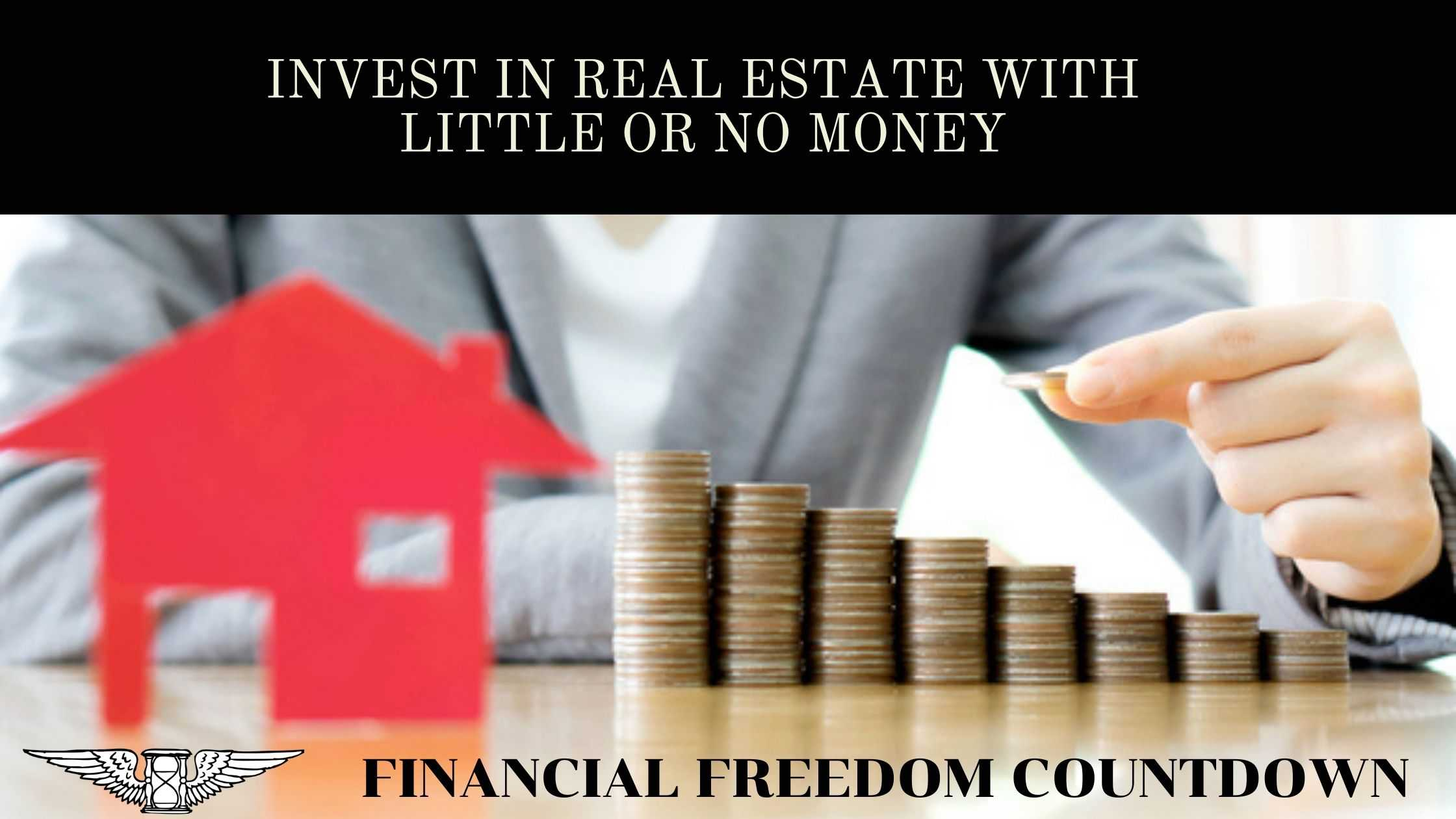 Invest In Real Estate With Little Or No Money