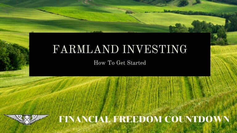Farmland Investing: Is It Worth It And How To Get Started?