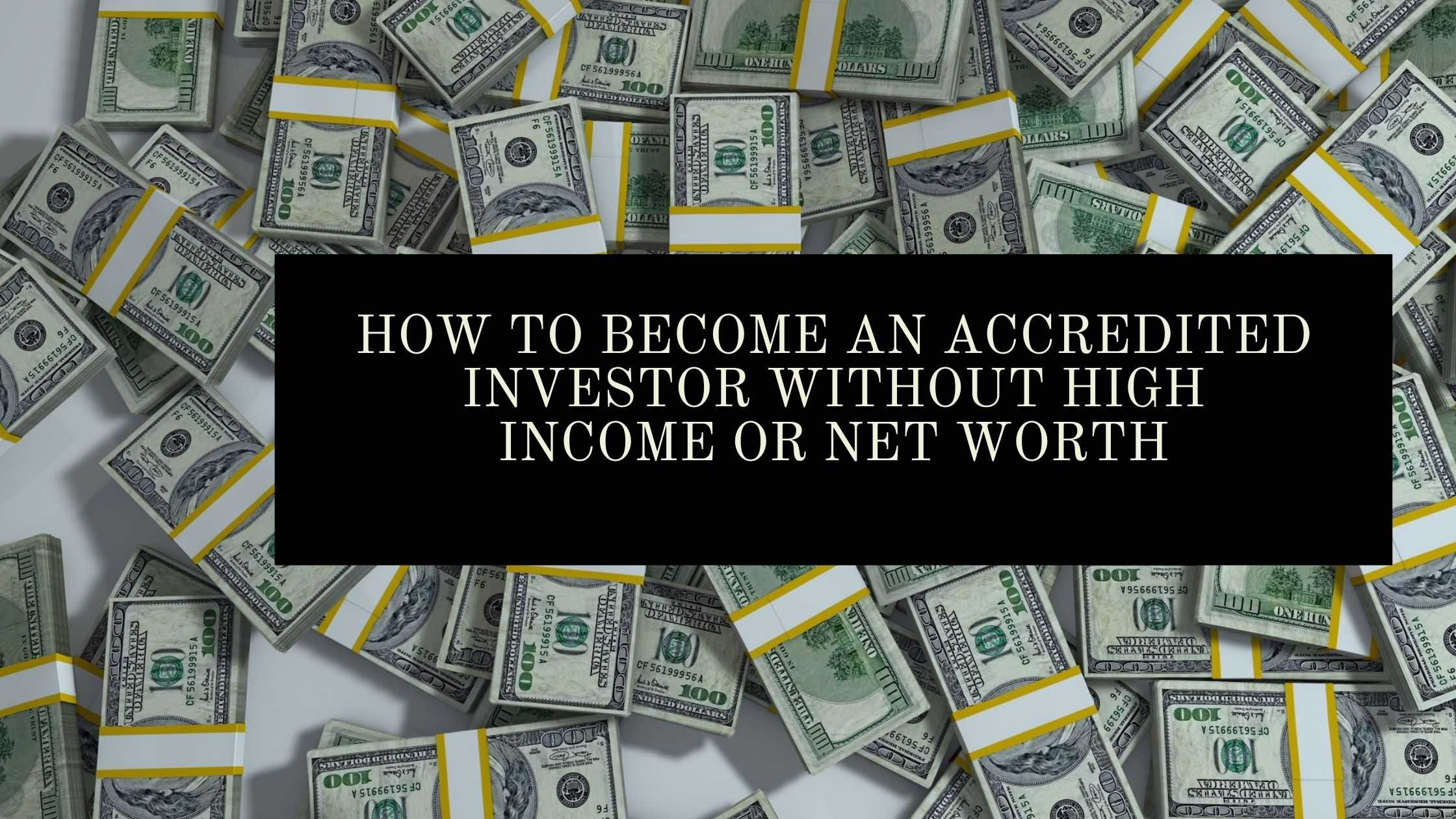 Accredited Investor Qualifications