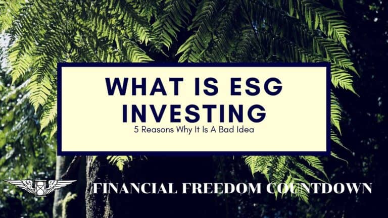 What Is ESG Investing And 5 Reasons Why It Is A Bad Idea
