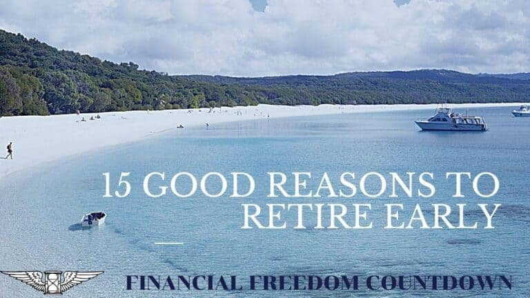 15 Good Reasons To Retire Early